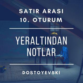 #10 Yeraltından Notlar - Dostoyevski