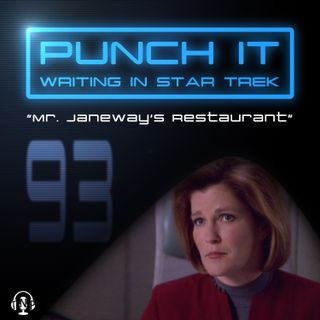 Punch It 93 - Mr. Janeway's Restaurant