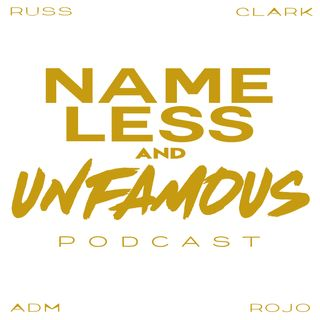 Nameless and Unfamous