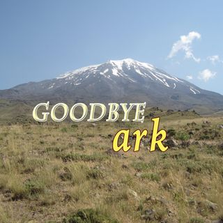 Goodbye Ark, Genesis 8:14-19