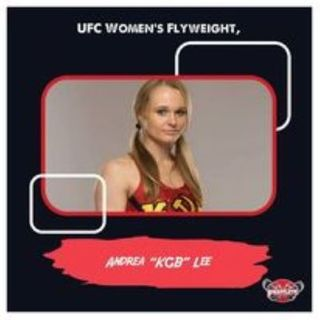 UFC Women's Flyweight Andrea KGB Lee Fightlete Report Interview