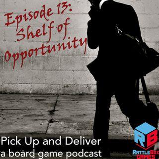 013: Shelf of Opportunity