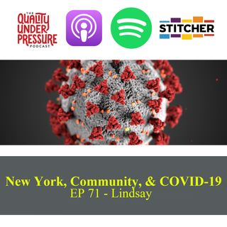 New York, Community & COVID-19 - Lindsay