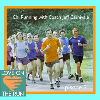 Chi Running w/ Coach Jeff Carnivale - What is Chi Running and how can it transform your running?
