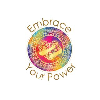 Embrace Your Power Show
