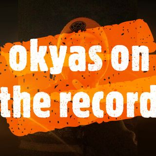 okyas on the record/ vol2 podcast