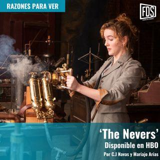 Razones para ver | 'The Nevers'