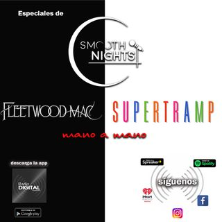 hoy tenemos un choque de trenes en Smoooth Nights!  #FleetwoodMac & #Supertramp  en especiales de #SmoothNIghts