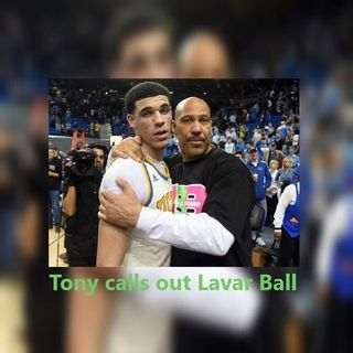 @TonyBrunoShow RANT - calls Lavar Ball Sexist Piece of Certified Shit!