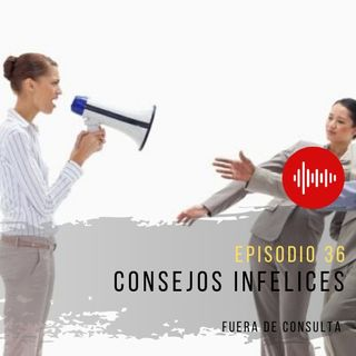 FDC 36 Consejos Infelices
