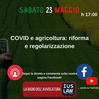 COVID e agricoltura: riforma e regolarizzazione - Speciale IusLaw