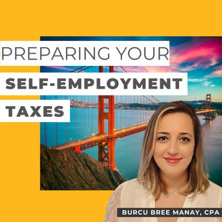 Preparing Your Self-Employment Taxes
