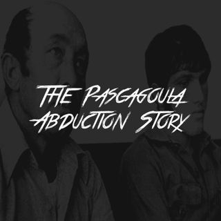 The Pascagoula Abduction Story
