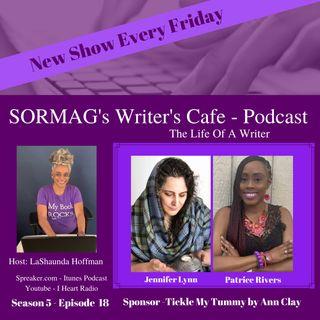 SORMAG's Writers Cafe Season 5 Episode 18 - Jennifer Lynn, Patrice Rivers