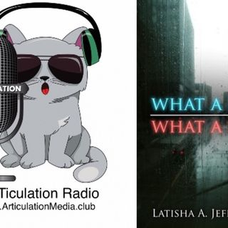ARTiculation Radio — HELD BACK & BREAKING FREE (interview w/Author Latisha Jefferson)