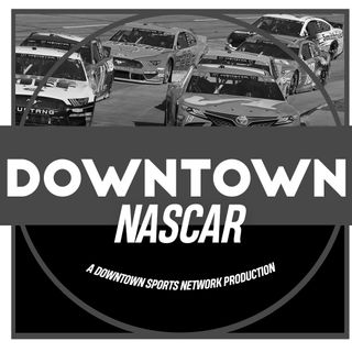 Downtown NASCAR Podcast