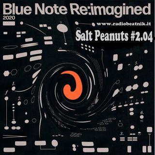 Salt Peanuts  2.04 Blue Note Re_imagined