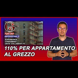 SUPERBONUS 110 casa al grezzo - cosa succede in condominio?