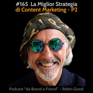 La Miglior Strategia di Content Marketing - Parte 2