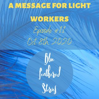 A Message for Light Workers