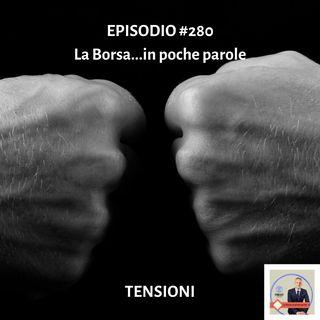 #280 La Borsa...in poche parole - Podcast d'informazione per investire consapevolmente