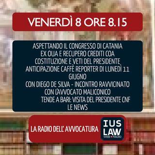 MATTARELLA:COSTITUZIONE E VETI|RECUPERO CREDITI OUA|CONGRESSO DI CATANIA|MASCHERIN E TENDOPOLI|8.6.2018 #Svegliatiavvocatura