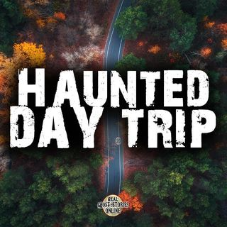 Haunted Day Trip | Haunted, Paranormal, Ghosts