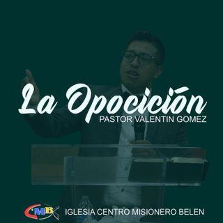 Valentin Gomez - La Opasición