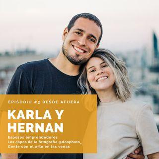 """#3 Karla y Hernán y """"Emprender en Pareja"""""""