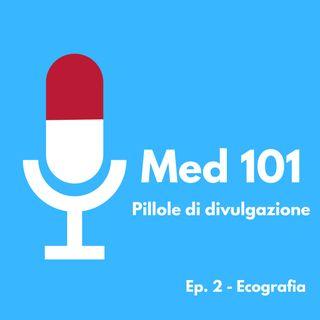 Ep. 2 - Ecografia