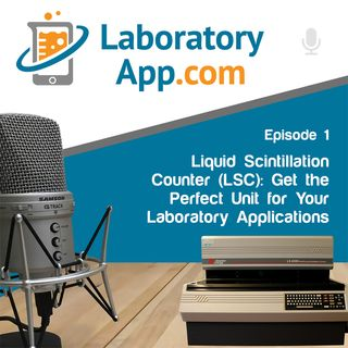 Liquid Scintillation Counter (LSC): Get the Perfect Unit for Your Laboratory Applications