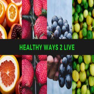 Healthy Ways 2 Live