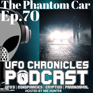 Ep.70 The Phantom Car