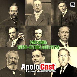 Apolocast #5: Panteísmo: a identidade dos super-heróis