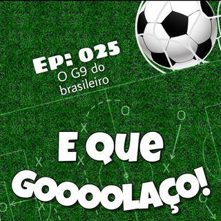 EQG - #25 - O G9 do Brasileiro