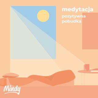 Medytacja z Mindy - pozytywna pobudka
