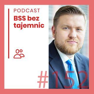 #152 Ludzie BSS - Marcin Piątkowski