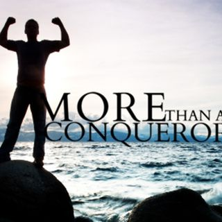 You are not a Victim - You are More than a Conqueror