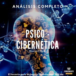 098 - PSICO-CIBERNÉTICA (de Maxwell Maltz)
