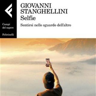 Selfie. Sentirsi nello sguardo dell'altro | Giovanni Stanghellini