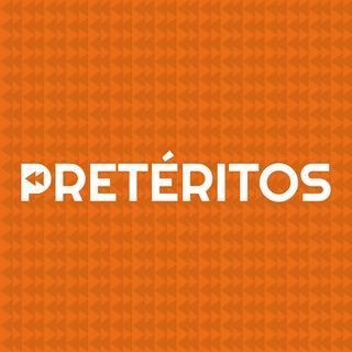Pretéritos Podcast