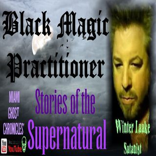 Black Magic Practitioner | Interview with Winter Laake | Podcast