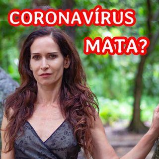 Coronavírus mata?