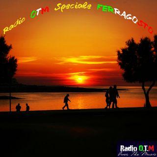 Radio OTM Speciale Ferragosto 2017