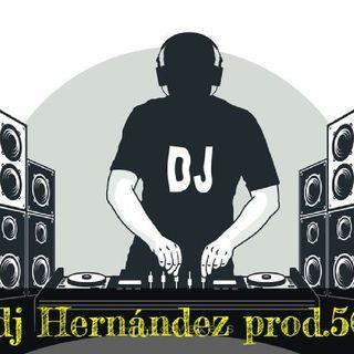 Episodio Dj Hernández Pro. 504