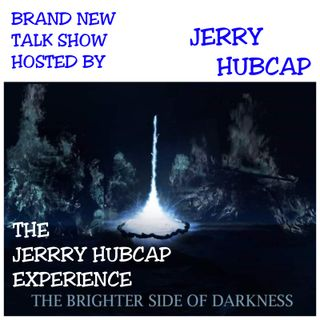 The Jerry Hubcap Experience Show