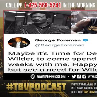 "☎️George Foreman On Fury vs Wilder 3🔥 ""Not Only Beat him, [Wilder] Can Do It Easily""❗️"