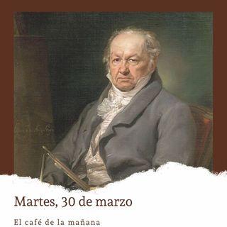 Martes, 30 de marzo. Nace Goya.
