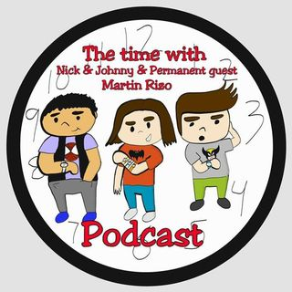 Ep 62: Intense Time with Nick and Johnny