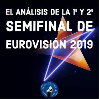 T.I.G.C. El análisis de la 1ª y 2ª semifinal de Eurovisión 2019 (2x21)